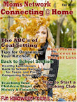 Connecting at Home: The Original National Magazine for Moms, by Moms